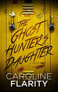 ghost hunter's daughter